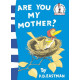 Are You My Mother? (Beginner Series)