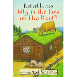 Why Is the Cow on the Roof?