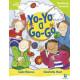Yo-Yo a Go-Go Teaching Version