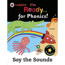 I'm Ready for Phonics: Say the Sounds
