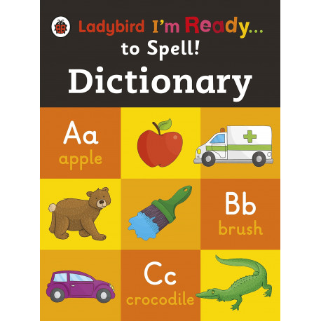Dictionary: Ladybird I'm Ready to Spell