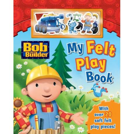 My Felt Play Book (Bob the Builder)