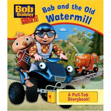 Bob and the Old Watermill