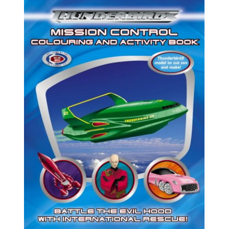 Thunderbirds: Mission Control Colouring and Activity Book