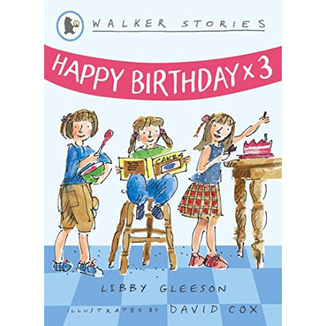Happy Birthday X Three
