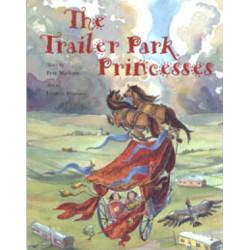 The Trailor Park Princess