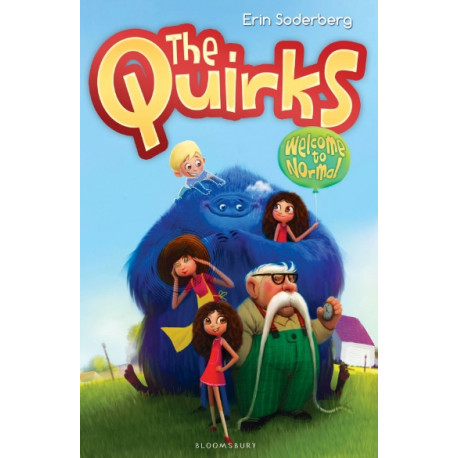 The Quirks: Welcome to Normal