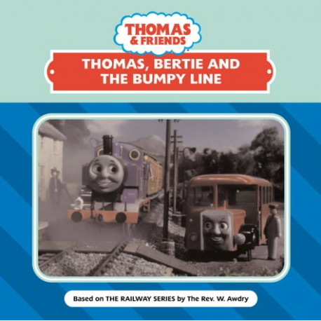 Thomas, Bertie & the Bumpy Line