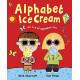 Alphabet Ice Cream: An a-z of alphabet fun