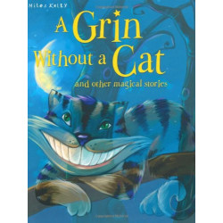 Grin Without a Cat and Other Stories