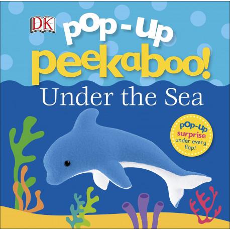 Pop Up Peekaboo! Under The Sea