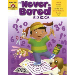 Never-Bored Kid Book, Ages 5-6