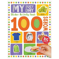 100 My Busy Day Words Sticker Activity Book