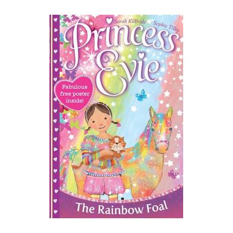 Princess Evie: The Rainbow Foal